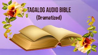 Download (01) The Holy Bible: MATTHEW Chapter 1 - 28 (Tagalog Audio) Video