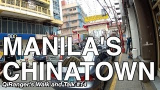 Download Manila's Chinatown - QiRanger's Walk and Talk #14 Video