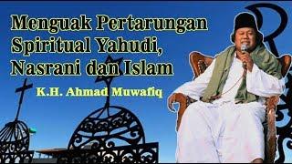 Download [Part 2] Gus Muwafiq, Menguak Pertarungan Spiritual Yahudi, Nasrani dan Islam Video