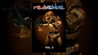 Download Red vs. Blue: The Blood Gulch Chronicles, Vol. 5 Video