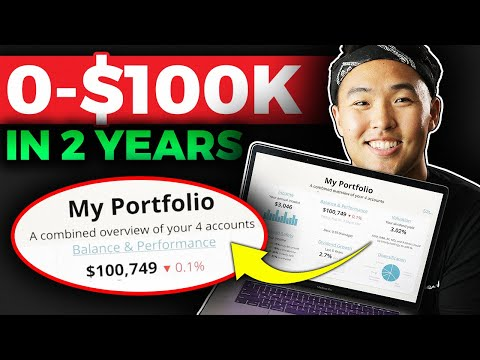 How To Go From $0 to $100,000 in 2 years - $100k Stock Portfolio