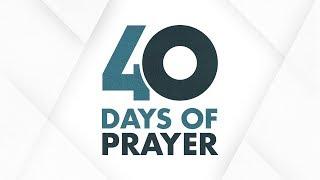 Download 40 Days Of Prayer Day 16: 12/07/19 Video