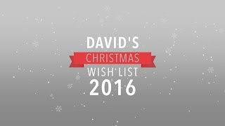 Download David's Christmas Wish List 2016 Video