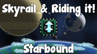 Download Skyrail & Skyrail Rider Tech! - Starbound Guide - Gullofdoom - Guide/Tutorial - BETA Video