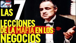 Download LAS 7 LECCIONES QUE LA MAFIA NOS ENSEÑA EN LOS NEGOCIOS Video