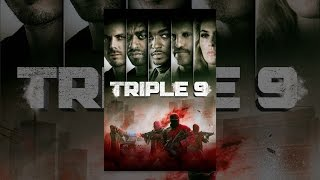 Download Triple 9 Video