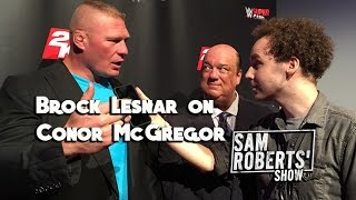 Download Brock Lesnar on Conor McGregor - What's the Haps? #SRShow Sam Roberts Video