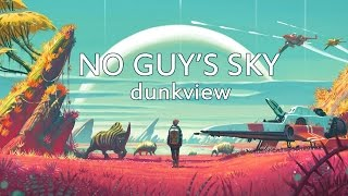 Download No Man's Sky (dunkview) Video