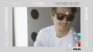 Download PUSH | Blake Carpenter: Home Run - Episode 3 Video