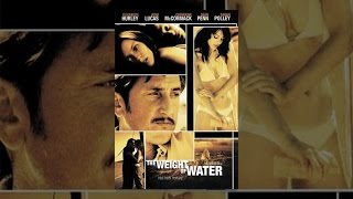 Download Weight of Water Video