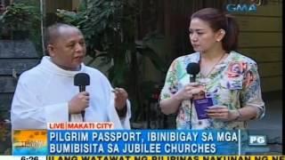 Download Ang 'Pilgrim's Passport' ng Jubilee of Mercy | Unang Hirit Video
