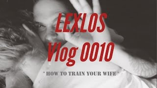 Download HOW TO TRAIN YOUR WIFE Video