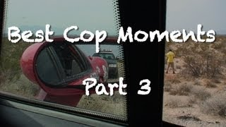 Download I Don't Think He's Got Anything On Us, Best Cop Moments - Part 3 Video