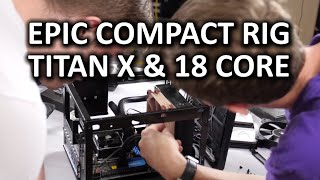 Download The MOST Compact Gaming PC - Titan X & 18 Core Xeon CPU in a Shoebox Video