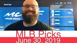 Download MLB Picks (6-30-19) | Major League Baseball Expert Predictions | Vegas Lines & Odds Video