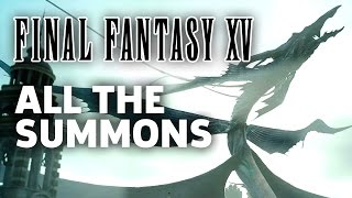 Download All Available Summons in Final Fantasy 15 (HEAVY SPOILERS) Video