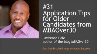 Download Application Tips for Older Candidates from MBAOver30 Video
