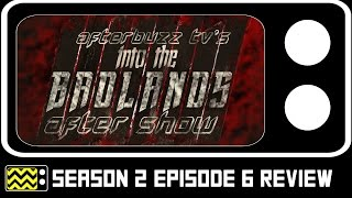 Download Into The Badlands Season 2 Episode 6 Review & After Show | AfterBuzz TV Video