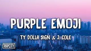 Download Ty Dolla $ign - Purple Emoji ft. J. Cole (Lyrics) Video