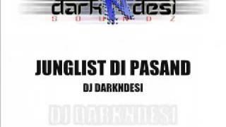 Download Dj Darkndesi - Junglist Di Pasand Video