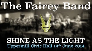 Download Shine as the Light - The Fairey Band Video