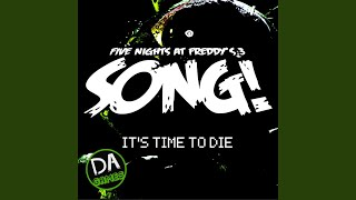 Download It's Time to Die Video