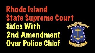 Download Rhode Island Supreme Court Sides With 2nd Amendment Over Police Chief Video