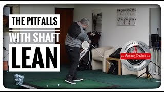 Download Golf Tip| The Pitfalls With Shaft Lean Video