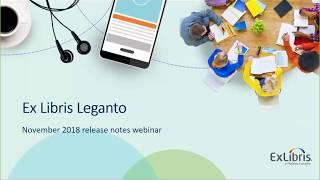 Download Leganto November 2018 Release Note Highlights Video