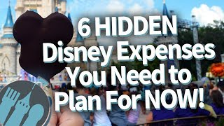 Download 6 HIDDEN Disney Expenses You NEED To Plan For Video