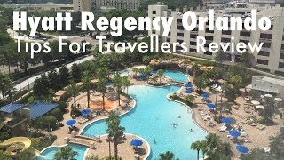 Download Hyatt Regency Orlando Florida Hotel (Tips For Travellers) Review Video