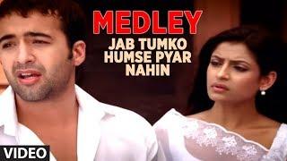 Download Medley - Jab Tumko Humse Pyar Nahin - Jisko Hamne Apna Samjha - Hum Bewafa Hargiz Na The Video