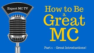 Download How to be a great MC - Emcee - Master of Ceremonies #1 ″Secrets to a Great Introduction!″ 2015 Video