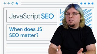 Download When does JavaScript SEO matter? Video