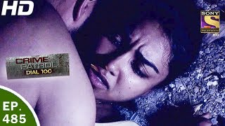 Download Crime Patrol Dial 100 - क्राइम पेट्रोल - Ep 485 - Borivali Murder - 25th May, 2017 Video