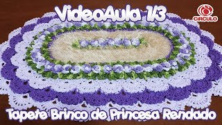Download Tapete Brinco de Princesa Rendado 1/3 Video