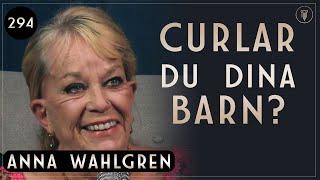 Download 294. Anna Wahlgren, Hur Du Uppfostrar Ditt Barn | Framgångspodden | Hel intervju Video