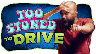 Download Yes, You're Too Stoned to Drive Video