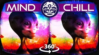Download MIND CHILL 360 (VR) - Alien Psychedelic 360 SOUNDSCAPE Chill-Out Music Mix and Art Video