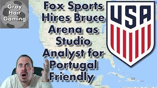 Download Fox Sports Hires Bruce Arena as Studio Analyst for USMNT vs Portugal Friendly - Exclusive Footage! Video