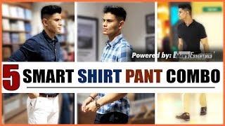 Download 5 BEST SHIRT and PANT Combinations EVERY Man NEEDS | BEST Smart Casual OUTFITS for INDIAN MEN Video