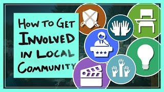 Download How to Get Involved in Your Local Community Video
