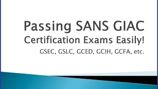 Download Passing SANS GIAC Certifications made Simple Video