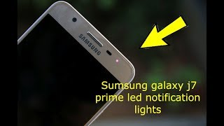 Download Samsung Galaxy J7 Prime Led Notification Lights (review 2018) Video