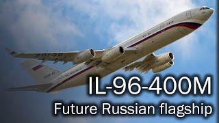 Download IL-96-400M - the future Russian flagship Video