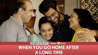 Download FilterCopy | When You Go Home After A Long Time | Ft. Dhruv Sehgal Video