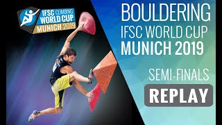Download IFSC Climbing World Cup Munich 2019 - Bouldering Semi Finals Video