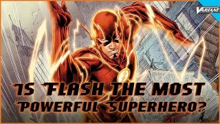 Download Is Flash The Most Powerful Superhero? Video