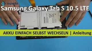 Download Samsung Galaxy Tab S 10.5 LTE - Akku einfach selbst wechseln | Tutorial [deutsch] Video