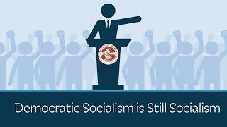 Download Democratic Socialism is Still Socialism Video